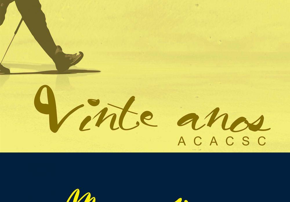 20 anos ACACSC – memória peregrina